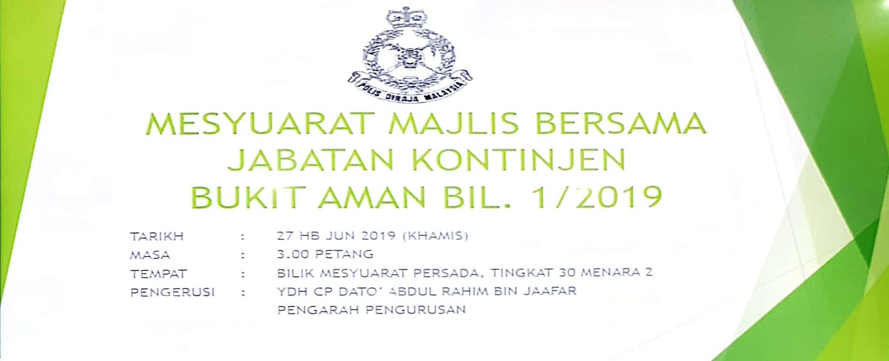 MESYUARAT MBJ KONTINJEN BUKIT AMAN BIL.1 2019